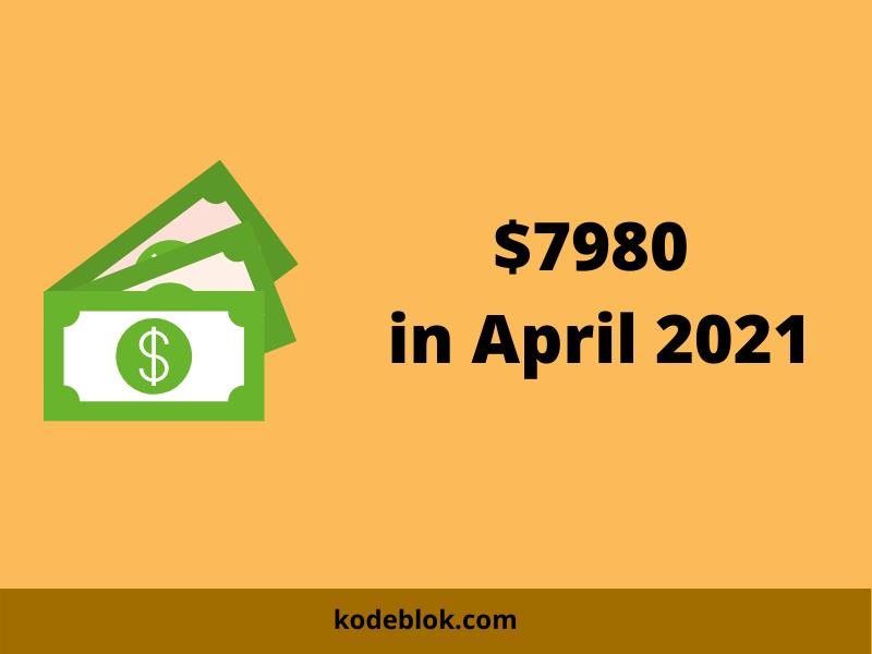 I Made $7980 in April 2021